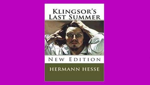 Klingsor's Last Summer