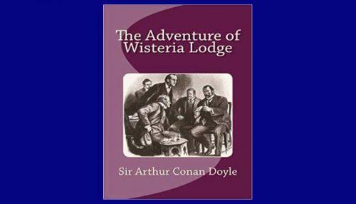 The Adventure Of Wisteria Lodge Book