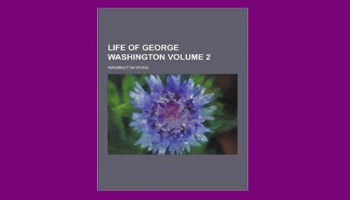 The Life Of George Washington Vol. 2