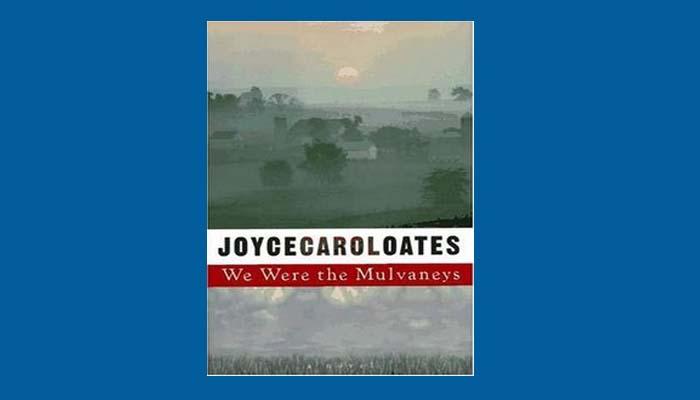 We Were The Mulvaneys Pdf By Joyce Carol Oates