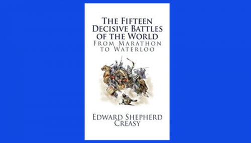 the fifteen decisive battles of the world pdf